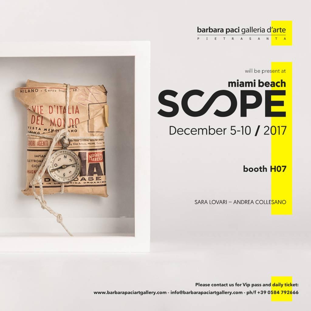 SCOPE Miami Art Fair 2017- Miami Beach | Dicembre 2017
