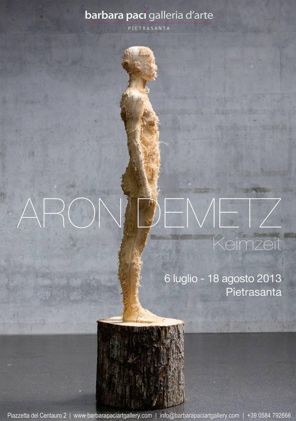 Aron Demetz - Keimzeit - Barbara Paci Galleria d