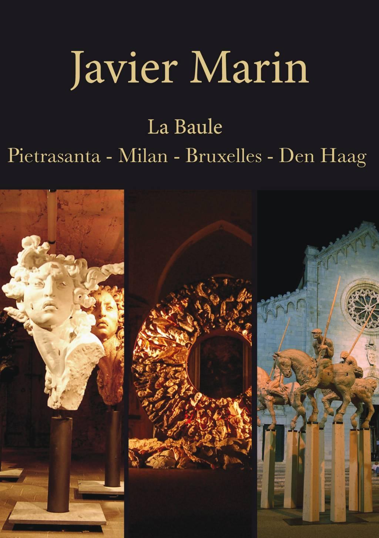 Javier Marìn - De 3 en 3 - La Baule - Francia | Giugno - Ottobre 2012