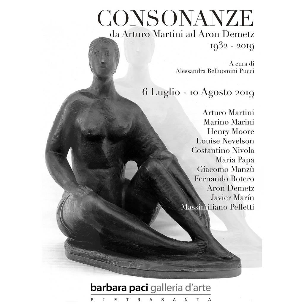 CONSONANZE, da Arturo Martini ad Aron Demetz, 1932 - 2019 - Pietrasanta | Luglio - Agosto