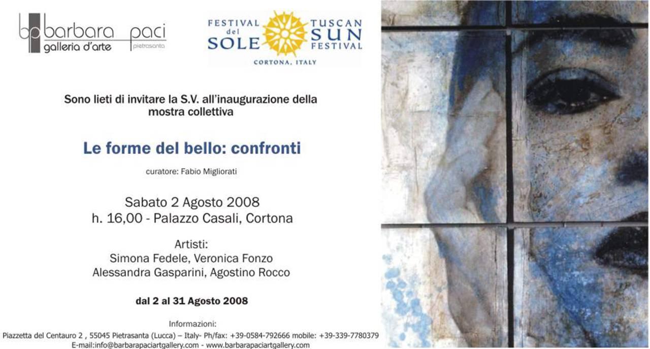 Le forme del bello - mostra collettiva - Tuscan Sun Festival - Cortona - 2008